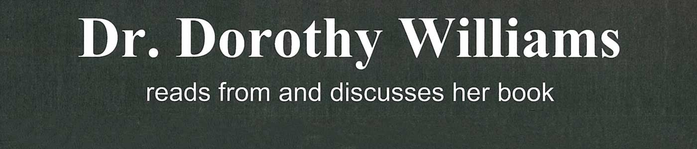 Dorothy Williams Lives Reading & Discussion